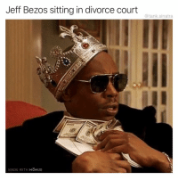 Funny, Jeff Bezos, and Thank You: Jeff Bezos sitting in divorce court  @tank.sinatra  MADE WITH MOMUS This picture has never made more sense. Thank you @nealbrennan for creating The Chappelle Show.