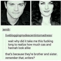 spn Supernatural spnfamily jaredpadalecki jensenackles mishacollins sam dean winchesters castiel destiel fandom ship otp: jemilr:  liveblo  wait why did it take me this fucking  long to realize how much cas and  hannah look alike  that's because they're brother and sister.  remember that, writers? spn Supernatural spnfamily jaredpadalecki jensenackles mishacollins sam dean winchesters castiel destiel fandom ship otp