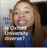 Life, Memes, and Videos: JERE  29  Is Oxford  University  diverse? Meet Miss Varz - an award-winning vlogger who posts videos about her life as an Oxford University student. She has 4,000 followers on YouTube and is using the platform to try and encourage more black and minority ethnic students to apply to study at top universities. oxford oxforduniversity studentlife students @missvarz bbcnews