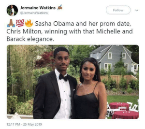 America's sweetheart: Jermaine Watkins  Follow  @JermaineWatkins  100 Sasha Obama and her prom date,  Chris Milton, winning with that Michelle and  Barack elegance.  12:11 PM 25 May 2019 America's sweetheart