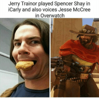 iCarly, Jerry Trainor, and Memes: Jerry Trainor played Spencer Shay in  iCarly and also voices Jesse McCree  in Overwatch ...waits for comments about matthew Follow me @jaxramse for daily content Check out @gamiing.memes @gamersbanter @gamingposts.ig @thecodgamers cod codmeme codmemes callofduty callofdutymeme callofdutymemes gfuel game infinitewarfare IW Rs6 rainbow6siege mwr gaming gamingmemes gamer battlefield battlefield1 gta gtav gta5 gtavonline bo2 bo3 csgo modding xbox xboxone ps4 pc