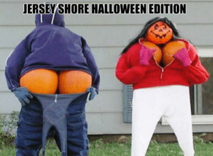 The 50 Funniest Halloween Memes Of All Time (GALLERY): JERSEY SHORE HALLOWEEN EDITION The 50 Funniest Halloween Memes Of All Time (GALLERY)