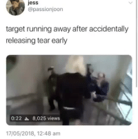 Target, Running, and One: jess  @passionjoon  target running away after accidentally  releasing tear early  0:22 l. 8,025 views  17/05/2018, 12:48 am JUST ONE MORE DAYcr: passionjoon