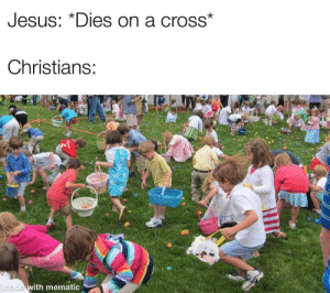 Jesus, Cross, and Irl: Jesus: *Dies on a cross*  Christians:  made with mematic me_irl
