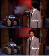 Jesus, Memes, and Awesome: Jesus  Jews  Jesus  Jews awesome 50+ Historical Memes That Are Top Class