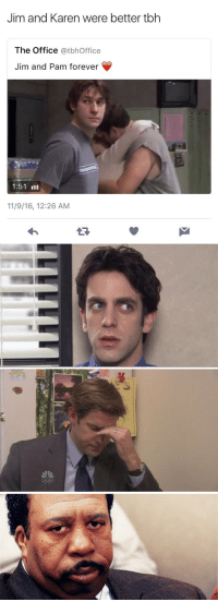 Memes, Tbh, and The Office: Jim and Karen were better tbh  The Office @tbhOffice  Jim and Pam forever  1:51 lll  11/9/16, 12:26 AM https://t.co/X71gwNeHjf