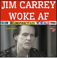 Af, Albert Einstein, and Crazy: JIM CARREY  WOKE AF  FOLLOW aCONSPIRACYSf  youtube com/villex Double tap and tag a friend! ViewPreviousPost CHECK US OUT ON FACEBOOK! (Link in bio) SUBSCRIBE ON YOUTUBE! @conspiracyfiles YouTube The thing about smart mother fuckers is they sound like crazy mother fuckers to dumb mother fuckers! - Albert Einstein (Comment your thoughts below) ConspiracyFiles ConspiracyFiles2 JimCarrey AlbertEinstein JimCarreyWokeAF WokeAF MkUltra MindControl 911WasAnInsideJob JetFuelCantMeltSteelBeams QuestionEverything MainstreamMedia CNNFakeNews CorruptGovernment FreeMasons WakeUpSheeple Sheeple CorporationSlayer Rothschild UncleSam UncleScam Illuminati Killuminati Bilderberg NewWorldOrder Conspiracy ConspiracyTheory ConspiracyFact ConspiracyTheories ConspiracyFiles Follow back up page! @conspiracyfiles2 Follow @uniformedthugs Follow @celebrityfactual