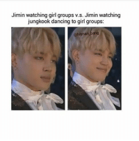 Jimin watching girl groups vs. Jimin watching  jungkook dancing to girl groups:  ohitman-bang dont worry jimin is gay