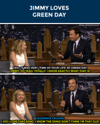 """<p>Tavi Gevinson graduated and <a href=""""http://www.nbc.com/the-tonight-show/segments/10641"""" target=""""_blank"""">it was very &ldquo;Green Day.&rdquo;</a></p>: JIMMY LOVES  GREEN DAY   aiii  TAVI.TWAS VERY """"TIME OF YOUR LIFE"""" BY GREEN DAY.  JIMMY: OH YEAH, TOTALLY. I KNOW EXACTLY WHAT THAT IS.   - .. :#FALLONTONIGHT  (AUDIENCE LAUGHS)  I DO! I LOVE THAT SONG. I KNOW THE SONG! DON'T THINKI'M THAT OLD! <p>Tavi Gevinson graduated and <a href=""""http://www.nbc.com/the-tonight-show/segments/10641"""" target=""""_blank"""">it was very &ldquo;Green Day.&rdquo;</a></p>"""