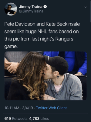 Fire, National Hockey League (NHL), and Twitter: Jimmy Traina <  @JimmyTraina  Pete Davidson and Kate Beckinsale  seem like huge NHL fans based on  this pic from last night's Rangers  game  10:11 AM 3/4/19 . Twitter Web Client  619 Retweets 4,783 Likes Is Pete hung like a fire hydrant or..?