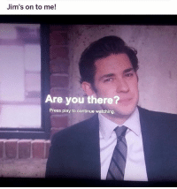 Af, Memes, and Okay: Jim's on to me!  Are you there?  Press play to continue watching okay this right here shop ➵ theoffice.af 🎅🏻🎄❄️