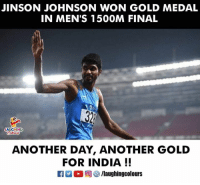 Congrats To #JinsonJohnson 🇮🇳 😃 #AsianGames2018: JINSON JOHNSON WON GOLD MEDAL  IN MEN'S 150OM FINAL  LAUGHING  Clewrs  ANOTHER DAY, ANOTHER GOLD  FOR INDIA!!  Ca 2 ( 回參/laughingcolours Congrats To #JinsonJohnson 🇮🇳 😃 #AsianGames2018