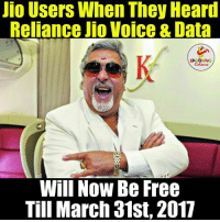 Voice, Indianpeoplefacebook, and Data: Jio Users When They Heard  Reliance Jio Voice & Data  LA  Will NOW Be Free  Till March 31st, 2017 Happy jio users be like...