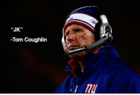 """Nfl, Giant, and Giants: """"JK""""  -Tom Coughlin  MOTOROLA Sigh of relief for giants fans everywhere"""