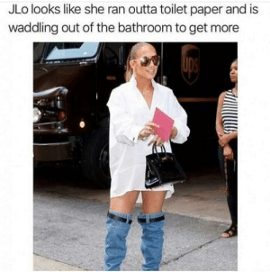 Oh yeah she does via /r/funny https://ift.tt/2O9ionj: JLo looks like she ran outta toilet paper and is  waddling out of the bathroom to get more Oh yeah she does via /r/funny https://ift.tt/2O9ionj