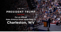 America, Charleston, and join.me: JO IN  PRESIDENT TRUMP  For an official  Make America Great Again Rally in  Charleston, WV Join me Tuesday, August 21st at 7 PM ET in Charleston, West Virginia for a MAKE AMERICA GREAT AGAIN RALLY!➡️ https://bit.ly/2P0wqt6