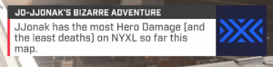 aku-no-homu:is that a: JO-JJONAK'S BIZARRE ADVENTURE  JJonak has the most Hero Damage [and  the least deaths] on NYXL so far this  map. aku-no-homu:is that a