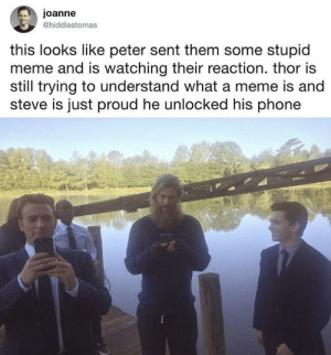 Saw this on 9GAG and thought everybody should see this. by C2SP3R MORE MEMES: joanne  @hiddlestomas  this looks like peter sent them some stupid  meme and is watching their reaction. thor is  still trying to understand what a meme is and  steve is just proud he unlocked his phone Saw this on 9GAG and thought everybody should see this. by C2SP3R MORE MEMES