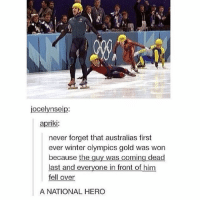 Memes, Sports, and Winter: jocelynseip:  apriki:  never forget that australias first  ever winter olympics gold was won  because the guy was coming dead  last and everyone in front of him  fell over  A NATIONAL HERO hey guys!!! so @anuvashandy has a non-profit organization that collects sports equipment for kids who can't afford them! it would be great if you guys could help out or spread the word!! if you have any questions dm @anuvashandy or email them, the link for their website is in the bio! thanks for reading!! ~bri