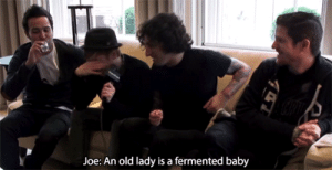 Fall, Tumblr, and youtube.com: Joe: An old lady is a fermented baby purplestumpomatic: No context Fall Out Boy↳ 1/?