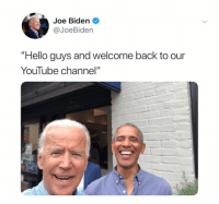 "Hello, Joe Biden, and Dank Memes: Joe Biden  @JoeBiden  ""Hello guys and welcome back to our  Youlube channel""  ота If you're not following @_theblessedone by now you're seriously messing up"