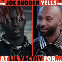 Beef, Beef, and Complex: JOE BUDDEN  YELLS  AT  LIL YACTHY  FOR... I get that he was trying to help but not everyone wants to be helped! WitChoDumbAss ——————————————————————————— FOLLOW (@JamesJeffersonJ ) FOR MORE FUNNY VIDEOS! JamesAndreJeffersonJr ——————————————————————————————— lilyachty joeBudden HipHop Drake beef Complex MumbleRap 360deal rap