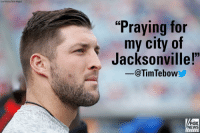 "Memes, News, and Tim Tebow: (Joe Robbins/Getty Images)  ""Praying for  my city of  Jacksonvillel  -@TimTebow  FOX  NEWS  chan ne I Earlier, Tim Tebow tweeted in response to the fatal shooting at a video game tournament in Jacksonville, Fla."