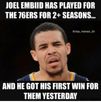 Injuries... 🙄😂 nbamemes nba_memes_24: JOEL EMBIID HAS PLAYED FOR  THE 76ERS FOR 2+ SEASONS  @nba memes 24  AND HE GOTHIS FIRST WIN FOR  THEM YESTERDAY Injuries... 🙄😂 nbamemes nba_memes_24