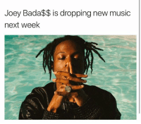joeybadass to be coming out with new music next week, 👍 Via @hotfreestyle: Joey Bada$$ is dropping new music  next week joeybadass to be coming out with new music next week, 👍 Via @hotfreestyle