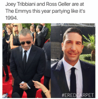 Could this BE any more nostalgic? (Chandler Bing voice) EredCarpet @ENews Emmys: Joey Tribbiani and Ross Geller are at  The Emmys this year partying like it's  1994  HEREDCARPET Could this BE any more nostalgic? (Chandler Bing voice) EredCarpet @ENews Emmys