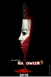 Ready for Michael Myers return?: JOHN CARPENTER'S  HA OWEEN  9  2018 Ready for Michael Myers return?