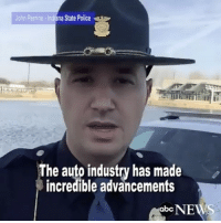"""Repost @abcnews: """" Indiana State Trooper films hilarious PSA about this major vehicle safety feature called a """"turn signal."""" 😂 WSHH: John Perrine  Indiana State Police  The industry made  incredible advancements  abc  NEWS Repost @abcnews: """" Indiana State Trooper films hilarious PSA about this major vehicle safety feature called a """"turn signal."""" 😂 WSHH"""