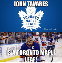 Logic, Memes, and National Hockey League (NHL): JOHN TAVARES  TORONTO  MAPLE  LEAFS  @nhl_ref_logic  24  SATORONTO MAPLE  LEAF! Well my story certainly didn't age well