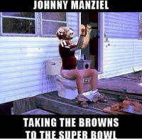 JOHNNY MANZIEL  TAKING THE BROWNS  TO THE SUPER BOWL #2