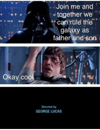 Hit 'Em, Hit 'Em Up, and Memes: Join me and  together we  can rule the  galaxy as  father and son  Okay coo  Directed by  GEORGE LUCAS New core page, hit em up