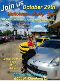 This is an actual ad  Help out their marketing dept by sharing your best ghetto memes with them: Join us  ctober 29th  Take a Picture with our Famous Model Vanessa  MUT ANANCE  Special Discounts  Food  Music  Prices  ANFAutomanR  6004 N. Shepherd Dr. This is an actual ad  Help out their marketing dept by sharing your best ghetto memes with them
