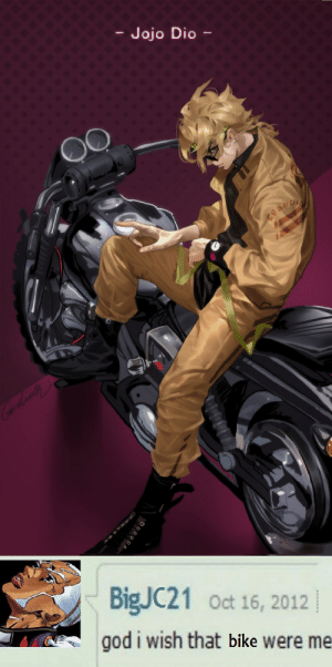 Pucci horny on main for the Lord ™: - Jojo Dio -  BIGJC21 Oct 16, 2012  god i wish that bike Were me Pucci horny on main for the Lord ™