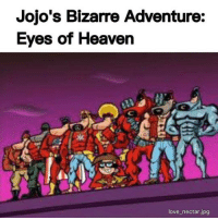 Jojo Bizarre Adventures: Jojo's Bizarre Adventure:  Eyes of Heaven  love nectar jpg