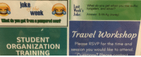 Alive, Time, and Travel: joke  Last What do you get when you mix sulfur  as  of the  Week's tungsten, and alive  week  Joke: Answer: S-WAg (awag)  Travel Workshop  STUDENT  ORGANIZATIONPlease RSvp for the time and  session you would like to attend.  TRAINING