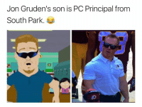 Fake, South Park, and SportsCenter: Jon Gruden's son is PC Principal from  South Park.  ning LIKE Our Page Fake SportsCenter!