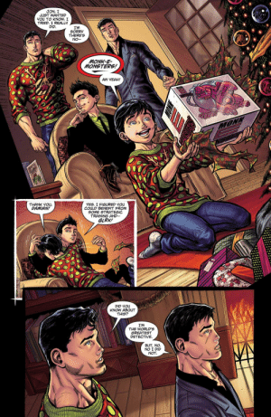 Family, Sorry, and Yeah: JON, I  JUST WANTED  YOU TO KNOW. I  TRIED. I REALLY  DID.  I'M  SORRY  THERE'S  NO--  MONK-E-  MONSTERS!  AW YEAH!  MONK  THANK YOu,  DAMIAN!  YES. I FIGURED YOu  COULD BENEFIT FROM  SOME STRATEGIC  TRAINING AND  GLRK!  DID YOu  KNOW ABOUT  THIS?  I'M  THE WORLD'S  GREATEST  DETECTIVE  BUT, NO.  NO I DID  NOT  i I wish lived in Super Boy's family