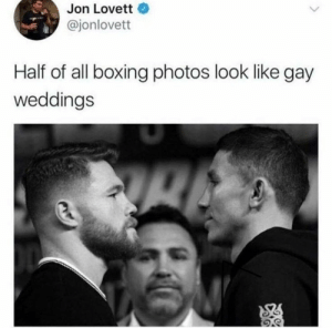 White People Twitter is truly a gift to the internet! #WhitePeopleTwitter #Twitter #FunnyTweets #Cringe: Jon Lovett  @jonlovett  Half of all boxing photos look like gay  weddings White People Twitter is truly a gift to the internet! #WhitePeopleTwitter #Twitter #FunnyTweets #Cringe