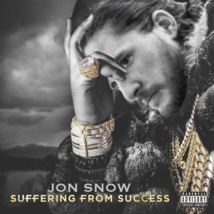 Jon Snow keeps getting titles by existing #GameOfThrones https://t.co/OJ8hEMYHAw: JON SNOW  SUFFERING FROM SUCCESS DISRI  PARENTAL  ADVISORY  EXPLICIT CONTENT Jon Snow keeps getting titles by existing #GameOfThrones https://t.co/OJ8hEMYHAw