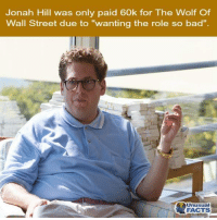 """The Wolf of Wall Street: Jonah Hill was only paid 60k for The Wolf Of  Wall Street due to """"wanting the role so bad""""  Unusual  FACTS"""