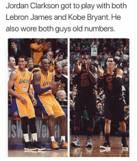 Jordan Clarkson, Kobe Bryant, and LeBron James: Jordan Clarkson got to play with both  Lebron James and Kobe Bryant. He  also wore both guys old numbers. His name is Jordan too 👀🔥 - Follow @_nbamemes._