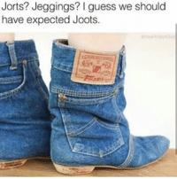 Y'all Better Fucking Not 😑😑😂😂😂😂 pettypost pettyastheycome straightclownin hegotjokes jokesfordays itsjustjokespeople itsfunnytome funnyisfunny randomhumor: Jorts? Jeggings? guess we should  have expected Joots. Y'all Better Fucking Not 😑😑😂😂😂😂 pettypost pettyastheycome straightclownin hegotjokes jokesfordays itsjustjokespeople itsfunnytome funnyisfunny randomhumor