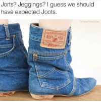 Thanks white people lmao comedy wtf fuckery dankmemes savage daquan kodakblack yeezy nfl kyliejenner lebron fucktrump fdt whitepeoplebelike kimkardashian chrisbrown nike doggo autism adidas triggered souljaboy blacchyna liluzivert lilyachty: Jorts? Jeggings? I guess we should  have expected Joots.  @How ToBeADad Thanks white people lmao comedy wtf fuckery dankmemes savage daquan kodakblack yeezy nfl kyliejenner lebron fucktrump fdt whitepeoplebelike kimkardashian chrisbrown nike doggo autism adidas triggered souljaboy blacchyna liluzivert lilyachty