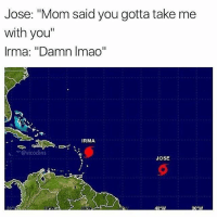 "Which one of y'all mf made this 💀💀: Jose: ""Mom said you gotta take me  with you""  Irma: ""Damn Imao""  IRMA  ﹀@vicodins  、  JOSE Which one of y'all mf made this 💀💀"