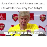 @footy.goal: Jose Mourinho and Arsene Wenger.  Still a better love story than twilight.  Arsenal  irates  tes  rsenal  THE WHOLE WEEK HE WAS WITH ME @footy.goal