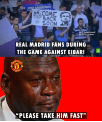 "Real Madrid fans want Mourinho back 👀  Man United fans be like https://t.co/OFErtO84ls: JOSE MOURINHO  COME  BACK  SOON  REAL MADRID FANS DURING  THE GAME AGAINST EIBAR!6  ""PLEASE TAKE HIM FAST"" Real Madrid fans want Mourinho back 👀  Man United fans be like https://t.co/OFErtO84ls"
